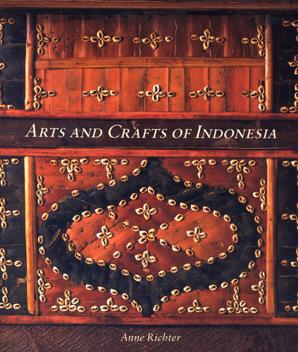 Anne Richter, Arts and Crafts of Indonesia, Thames and Hudson, London, 1993, Photography, John Storey.
